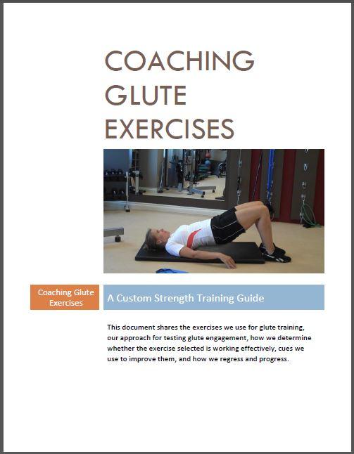 Coaching Glute Exercises: A Custom Strength Coaching Guide